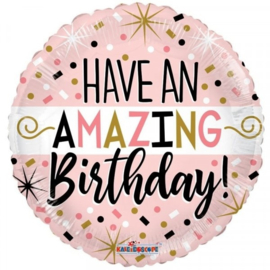 Folie Ballon Have An Amazing Birthday (leeg)