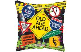 Folie Ballon - Pillow Old Age Ahead (leeg)