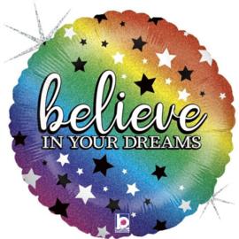 Folie Ballon Believe in your Dreams (leeg)