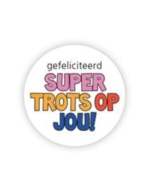 Sticker | Super trots op jou! | 5 stuks