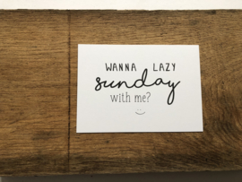 Wanna lazy sunday with me?