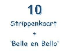 10-strippenkaart en het boekje 'Bella en Bello'