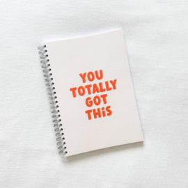 Notitieboek You totally got this