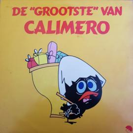Calimero - De ''Grootste'' Van Calimero