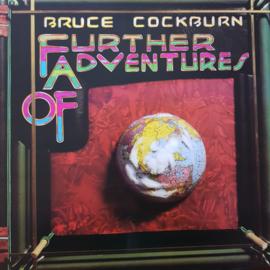 Bruce Cockburn - Further Adventures Of