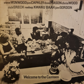 Steve Winwood, Jim Capaldi, Dave Mason, Chris Wood, Rick Grech, 'Reebop' Kwaku Baah, Jim Gordon – Welcome To The Canteen