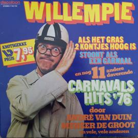Various  - Willempie, Als Het Gras 2 Kontjes Hoog Is, Stoont Als Een Garnaal En Nog 11 Andere Daverende Carnavals Hits '76