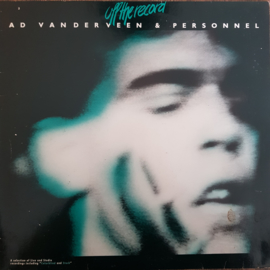 Ad Vanderveen & Personnel - Off The Record