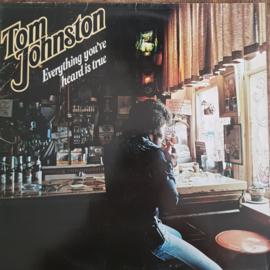 Tom Johnston - Everything You've Heard is True
