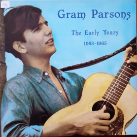 Gram Parsons - The Early Years / 1963-1965