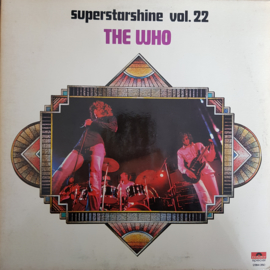 The Who - Superstarshine vol.22