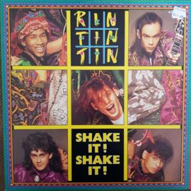 Rin Tin Tin - Shake it! Shake it!