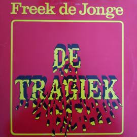 Freek De Jonge - De Tragiek