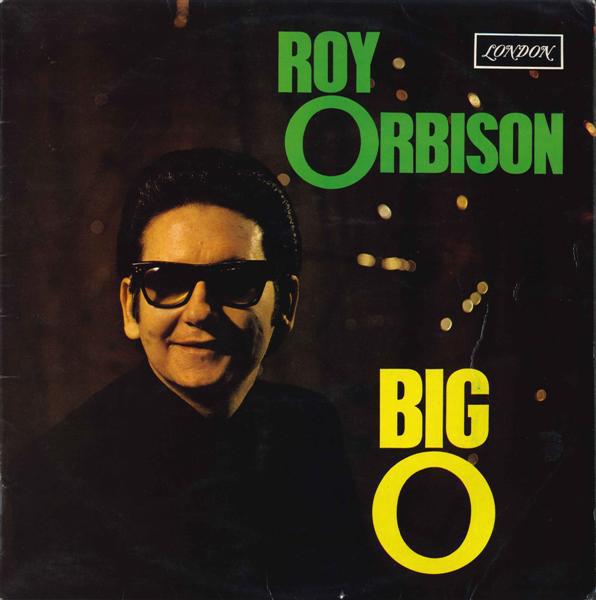 Roy Orbison - Big O