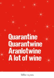 Quarantine - A lot of wine - Kerstmis - Wijncadeau