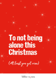 To not being alone this Christmas - Kerstmis - Wijncadeau