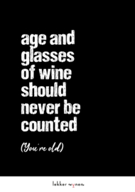 Age and Wine (You're Old) - Verjaardag
