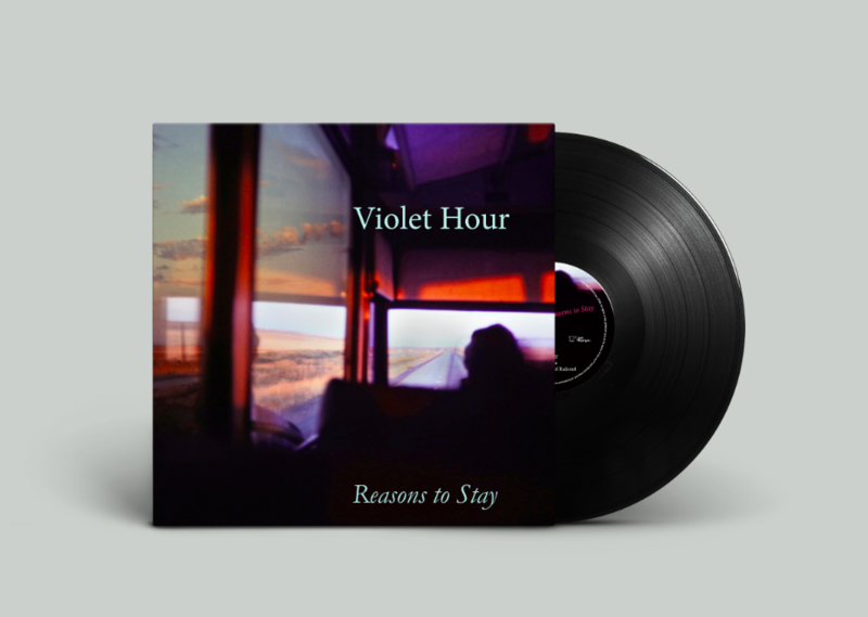 "Pre-order: Violet Hour - Reasons to Stay 12"" vinyl"