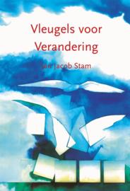 Jan Jacob Stam - Vleugels voor verandering
