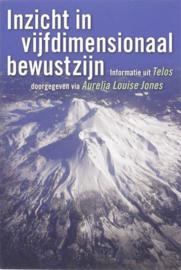 Aurelia Louise Jones - Inzicht In Vijfdimensionaal Bewustzijn