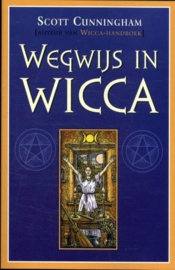 Scott Cunningham - Wegwijs in Wicca