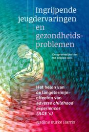 Nadine Burke Harris – Ingrijpende jeugdervaringen en gezondheidsproblemen