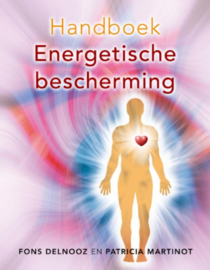 Fons Delnooz en Patricia Martinot - Handboek energetische bescherming