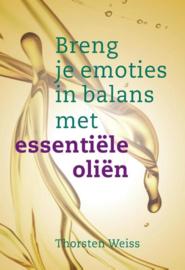 Thorsten Weiss - Breng je emoties in balans met essentiële oliën