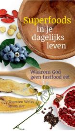 Thorsten Weiss, Jenny Bor -  Superfoods in je dagelijks leven