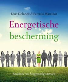 Fons Delnooz en Patricia Martinot - Energetische Bescherming