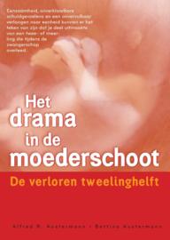 Alfred R. Austermann en Bettina Austermann - Het drama in de moederschoot