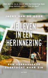 Jacky van de Goor - Je leven in één herinnering