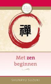 Shunryu Suzuki - Met zen beginnen