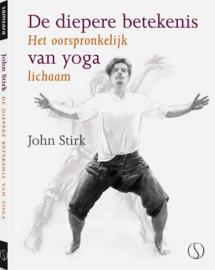 John Stirk - De diepere betekenis van yoga