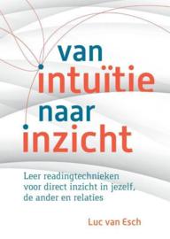 Luc van Esch -  Van intuïtie naar inzicht