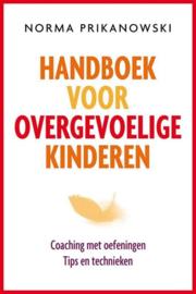 Norma Prikanowski - Handboek voor overgevoelige kinderen