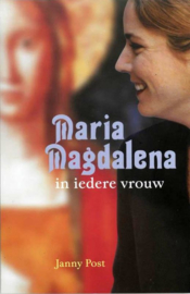 Janny Post - Maria Magdalena in iedere vrouw