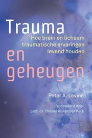 Peter A. Levine - Trauma en geheugen