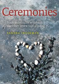 Sandra Ingerman - Ceremonies
