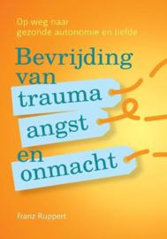 Franz Ruppert - Bevrijding van trauma, angst en onmacht