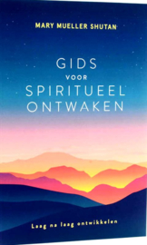 Mary Mueller Shutan -  Gids voor spiritueel ontwaken