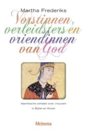 Martha Frederiks - Vorstinnen, verleidsters en vriendinnen van God