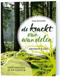 Wim Huijser - De kracht van wandelen