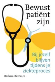 Barbara Bezemer - Bewust patient zijn