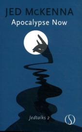 Jed McKenna - Apocalypse Now