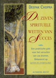 Deepak Chopra - De 7 spirituele wetten van succes