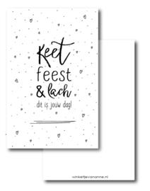 Keet, feest en lach, dit is jouw dag!