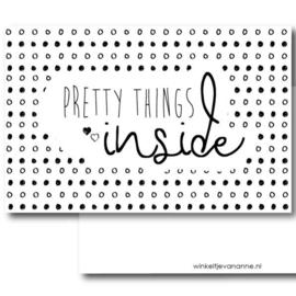 Pretty things inside