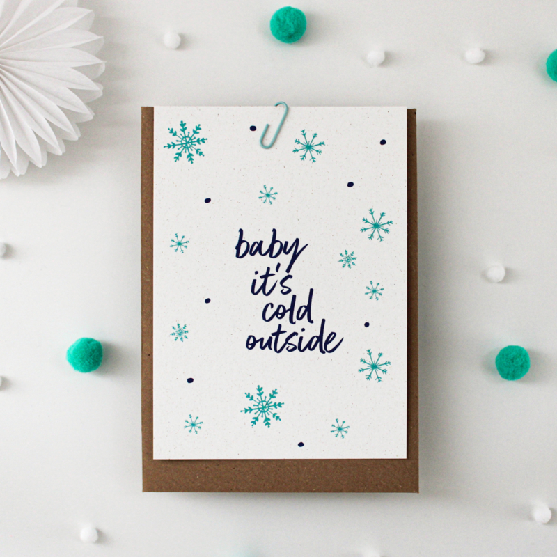 POSTCARD - BABY IT'S COLD OUTSIDE