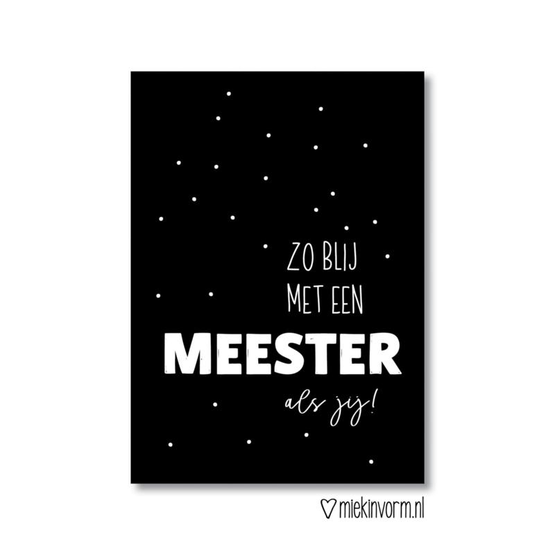 Ansichtkaart | Zo blij met een meester als jij!
